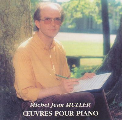Blog de micheljeanmuller :Michel Jean MULLER, CD 1